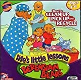 Time to Clean Up, Pick Up and Recycle (Life's Little Lessons with the Berenstain Bears)