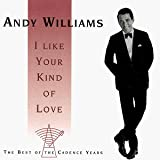 I Like Your Kind of Loby Andy Williams