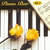 echange, troc Artistes Divers - Piano bar Vol. 1 - Les plus belles chansons d'amour