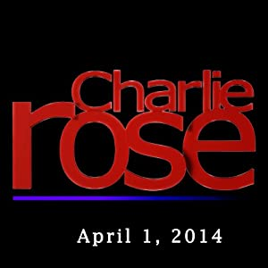 Charlie Rose: Michael Lewis, April 1, 2014 Radio/TV Program