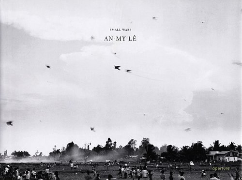 An-My Le: Small Wars