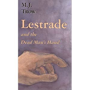 Lestrade And The Dead Man's Hand - M.J. Trow