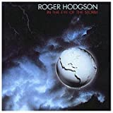 In the Eye of the Storm By Roger Hodgson (1996-06-03)