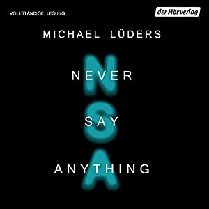 Never say anything Audiobook