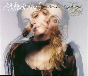 Madonna - The Power of Good-Bye - Zortam Music