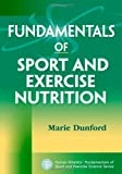 img - for Fundamentals of Sport and Exercise Nutrition (Human Kinetics' Fundamentals of Sport and Exercise Science Series) book / textbook / text book