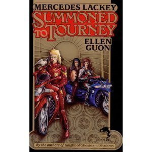 Summoned to Tourney (Bedlam Bard, Book 2) by Mercedes Lackey and Ellen Guon