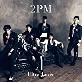 Ultra Lover♪2PM