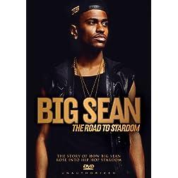 Big Sean - The Road To Stardom