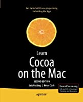 Learn Cocoa on the Mac, 2nd Edition Front Cover
