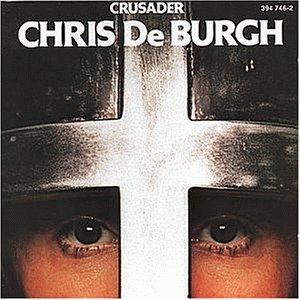 Chris De Burgh - Crusader - Zortam Music