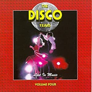 Disco Years 4: Lost in Music