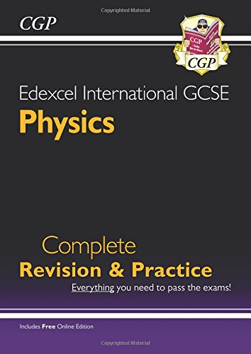 Edexcel Certificate/International GCSE Physics Complete Revision & Practice (with Online Edition)