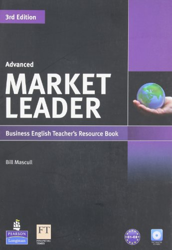 Market Leader Advanced Teacher's Resource Book with Test Master CD-ROM