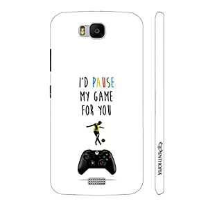 Enthopia Designer Hardshell Case I'd Pause My Game For You Back Cover for Huawei Honor Bee