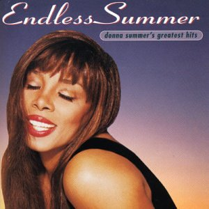 Donna Summer - Endless Summer: the Best of Donna Summer - Zortam Music