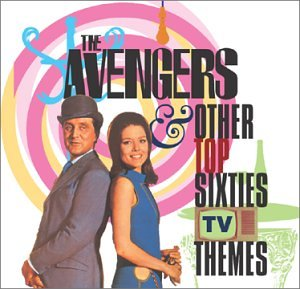 The Avengers & Other 60'S Tv Themes