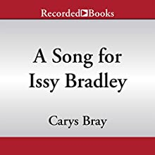 A Song for Issy Bradley: A Novel (       UNABRIDGED) by Carys Bray Narrated by Emma Gregory