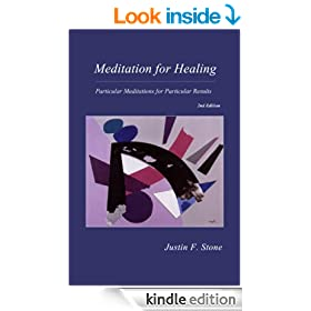 Meditation for Healing: Particular Meditations for Particular Results