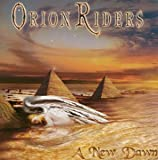 ア・ニュー・ドーン / オリオン・ライダース (CD - 2004)