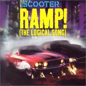 Scooter - Ramp (The Logical Song) - Zortam Music