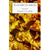 French Country Cooking (Cookery Library)by Elizabeth David