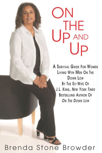 Image for On the Up and Up: A Survival Guide for Women Living with Men on the Down Low