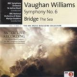 Williams: Symphony No.6 in E Minor / Bridge: The Sea