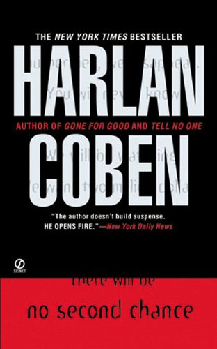 75% flash price cut — won't last! BEST PRICE EVER and a BookGorilla debut, but grab it now because there might be …  No Second Chance By Harlan Coben
