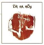 Tir Na Nog by Tir Na Nog [Music CD]