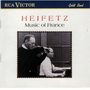 Music of France: Jascha Heifetz (violin), Brooks Smith (piano)