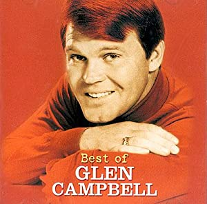 Glen campbell best of glen campbell music for How is glen campbell doing these days