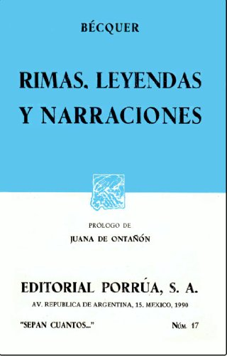 Rimas, Leyendas y Narraciones (Sepan Cuantos, Num. 17)
