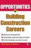 img - for Opportunities in Building Construction Careers (Paperback - Revised Ed.)--by Michael Sumichrast [2007 Edition] book / textbook / text book