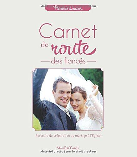 Carnet de route des fiancés : Parcours de préparation au mariage à l'Eglise