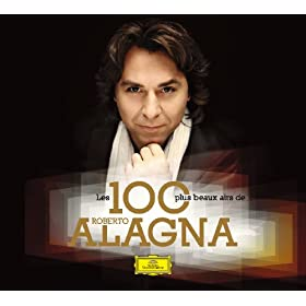Les 100 Plus Beaux Airs de Roberto Alagna [+digital booklet]