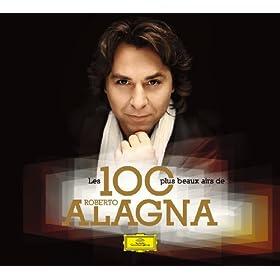 Les 100 Plus Beaux Airs de Roberto Alagna [+digital booklet]