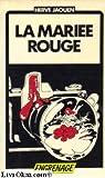 La Mariée rouge (Engrenage) par Jaouen