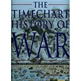 The Timechart History of War (0681603186) by Chandler, David G.