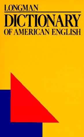 Longman Dictionary of American English: A Dictionary for Learners of English, Allen, Virginia French; Eskey, David E.