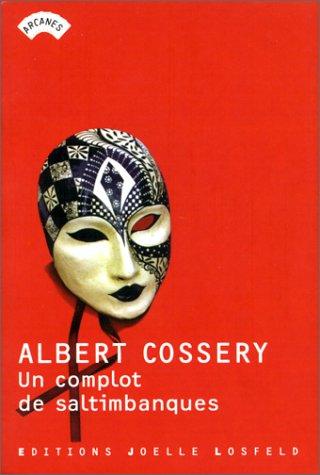 Albert Cossery - Un complot de saltimbanques [Roman] [MULTI]