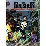 Punisher: Kingdom Gone (Marvel Graphic Novels) (087135652X) by Chuck Dixon