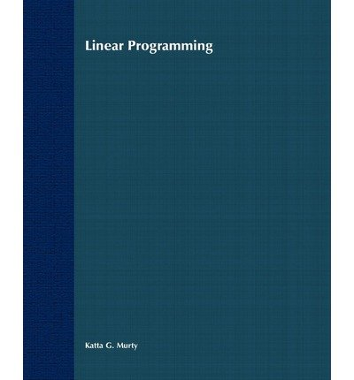 [ { LINEAR PROGRAMMING } ] by Murty, Katta G (AUTHOR) Oct-07-1983 [ Paperback ] (Linear Programming Katta Murty compare prices)