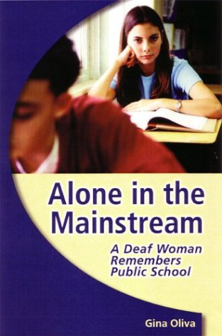 Alone in the Mainstream: A Deaf Woman Remembers Public...