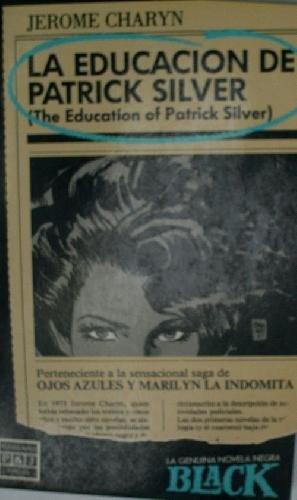La Educación De Patrick Silver