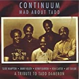 Mad About Tadd: The Music of Tadd Dameron