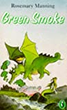 Green Smoke (Puffin Books)