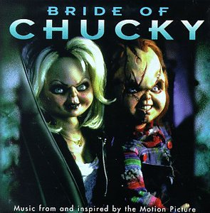 Various Artists - Bride Of Chucky: Music From And Inspired By The Motion Picture - Zortam Music
