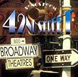 Songs From 42nd Street The West End Orchestra and Singers