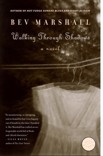 Walking Through Shadows: A Novel